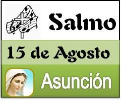 Salmo Fiesta de la Asunción tiempo ordinario ciclo A