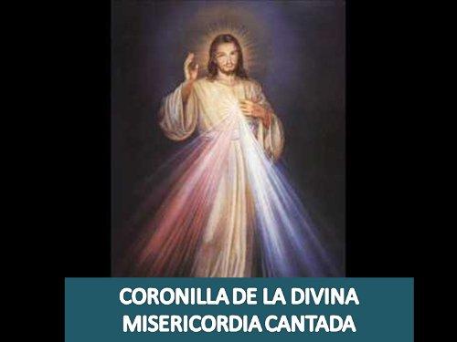 coronilla de la misericordia Cantada