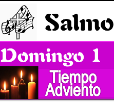 Salmo Domingo 1 Adviento ciclo C