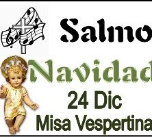 Salmo 24 Diciembre misa vespertina