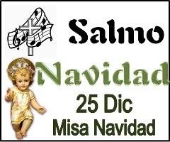 Salmo 25 Diciembre misa de Navidad