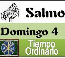 Salmo domingo 4 tiempo ordinario ciclo A