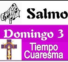 Salmo 3 Domingo de Cuaresma Ciclo A