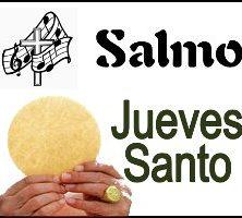 Salmo Jueves Santo Ciclo A