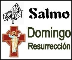 Salmo Domingo de Resurrección Ciclo A