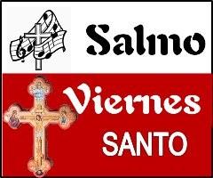 Salmo Viernes Santo Ciclo A