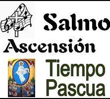 Salmo Ascensión Ciclo A