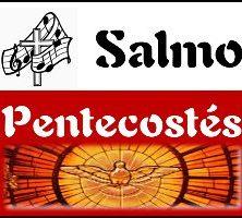 Salmo Pentecostés ciclo A