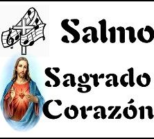 Salmo Sagrado Corazón de Jesús Ciclo B