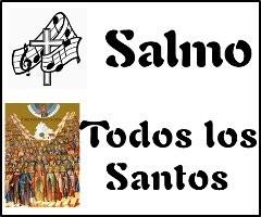 Salmo Fiesta Todos Los Santos ciclo A