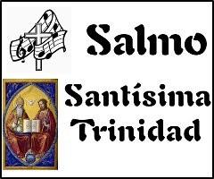 Salmo Santísima Trinidad Ciclo A