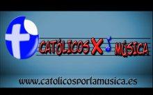 Católicos por la música